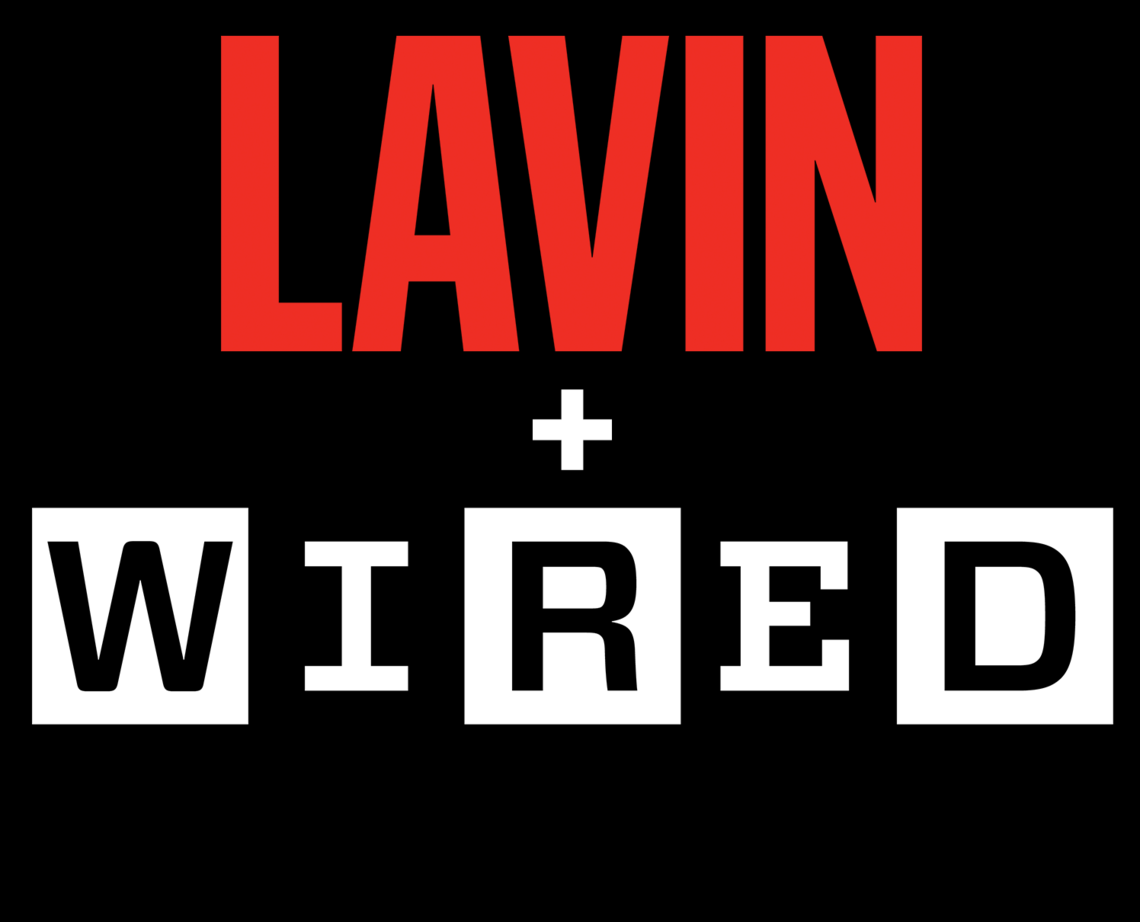 Wired + Lavin Title Image - Fade Black to White