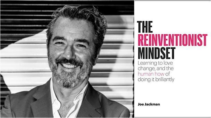 joe jackman the reinventionist mindset